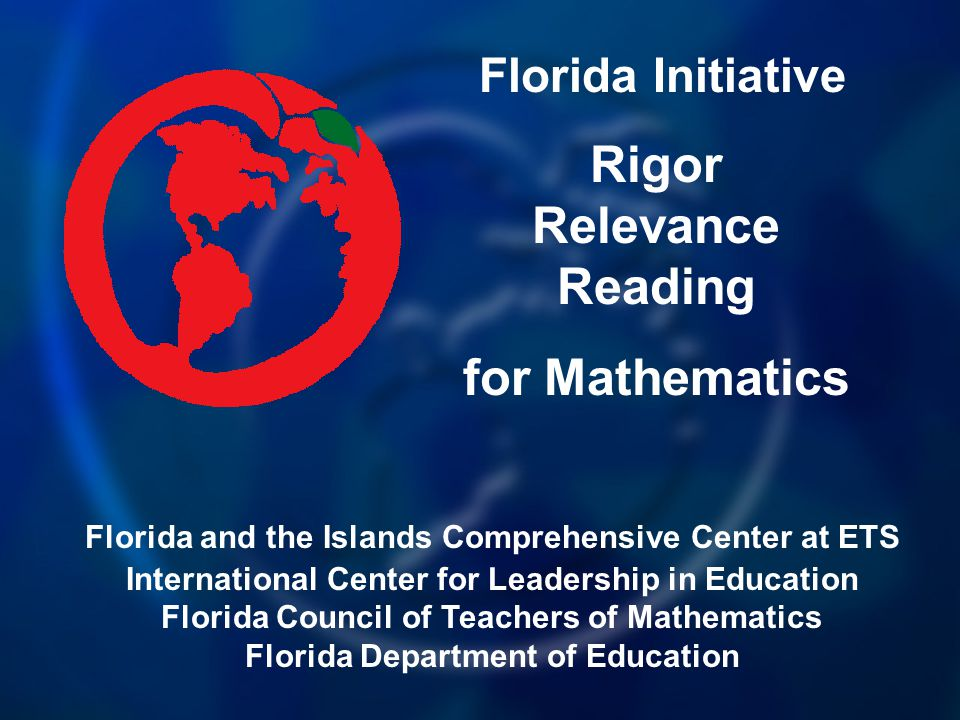 AGENDA  Networking / Sharing Best Practices  Quadrant D Lessons  CORR  Reading Comprehension Strategies  Rigor and Relevance Framework  Instructional Strategies  Assessments  Florida Math Sunshine State Standards