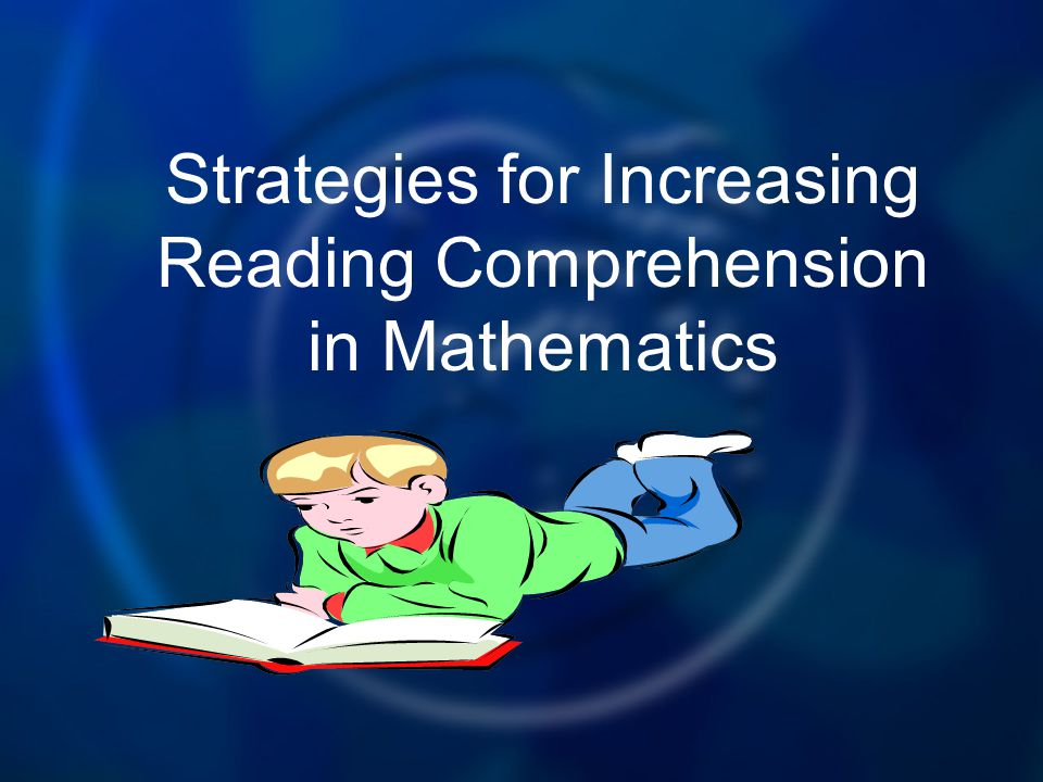 Strategies for Increasing Reading Comprehension in Mathematics