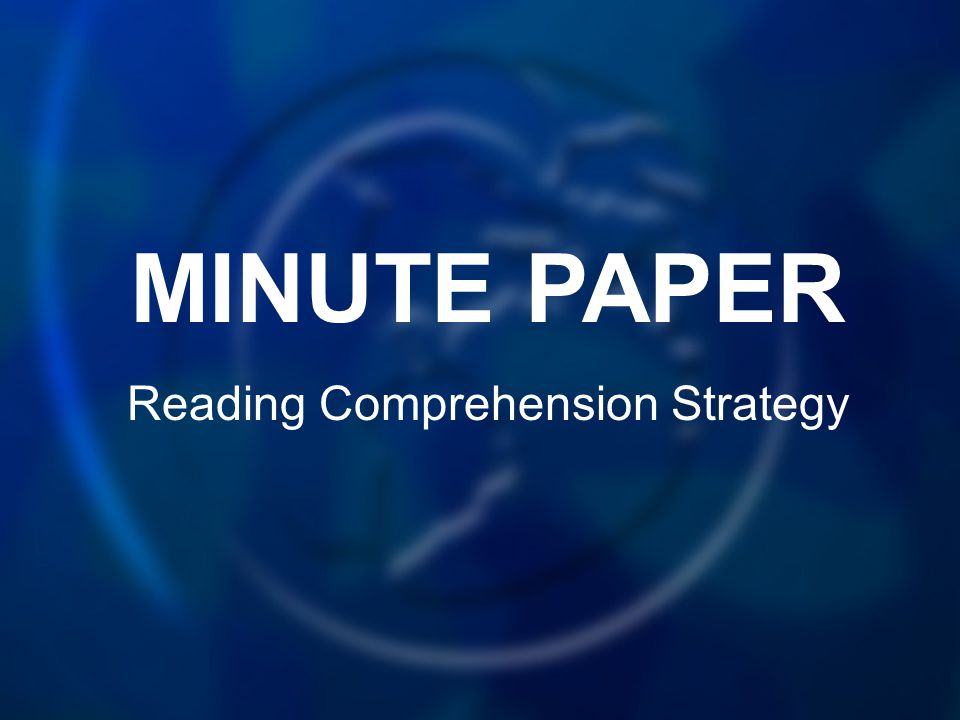 MINUTE PAPER Reading Comprehension Strategy