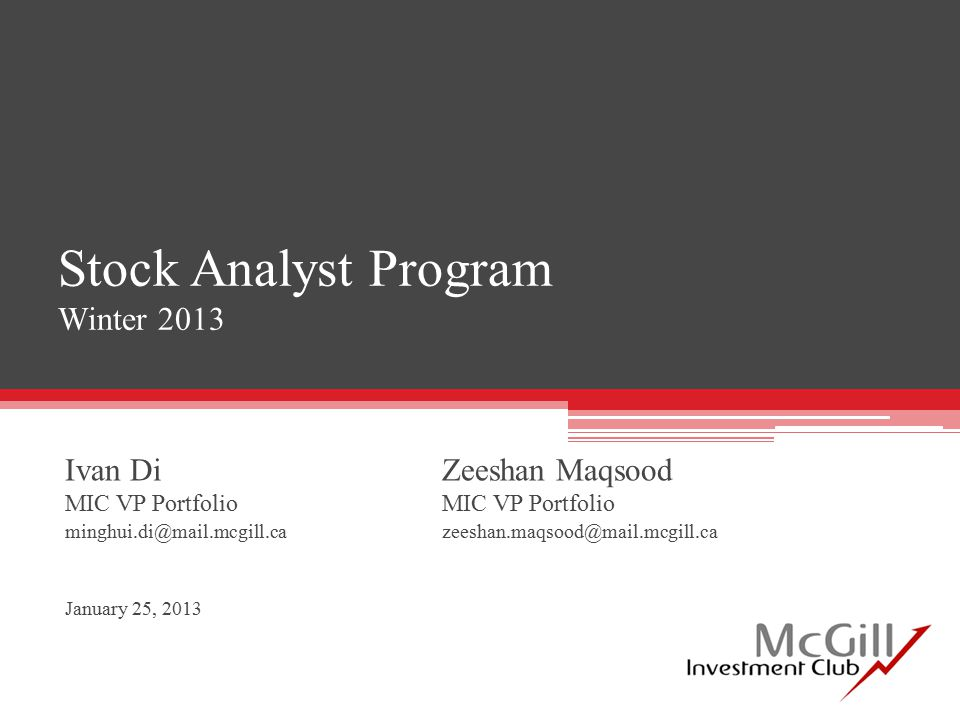 Executive Summary Stock Analyst Program 2013  Plans for the Semester  Investment Strategies Recap  Building an Efficient Investment Thesis