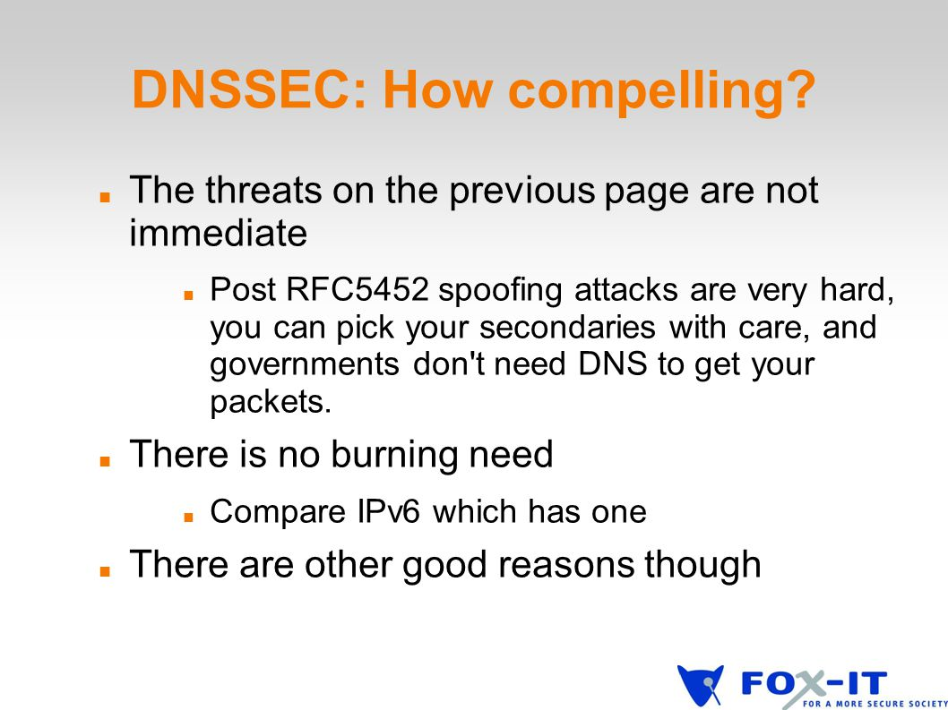 DNSSEC: How compelling.