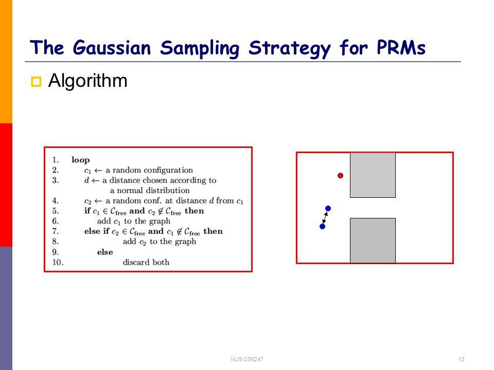 NUS CS524712 The Gaussian Sampling Strategy for PRMs  Algorithm