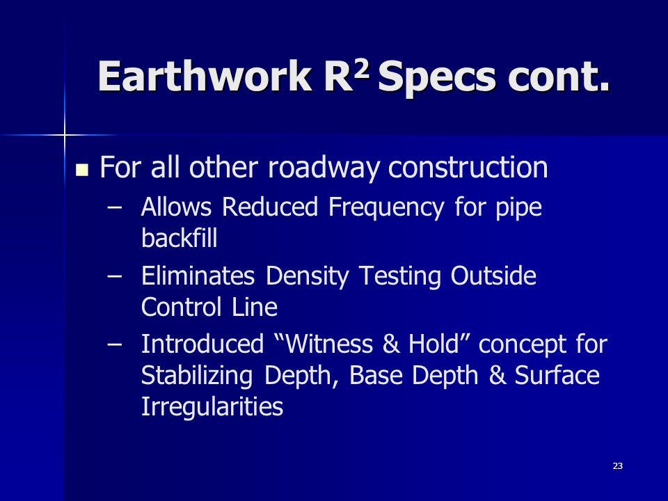 23 Earthwork R 2 Specs cont.