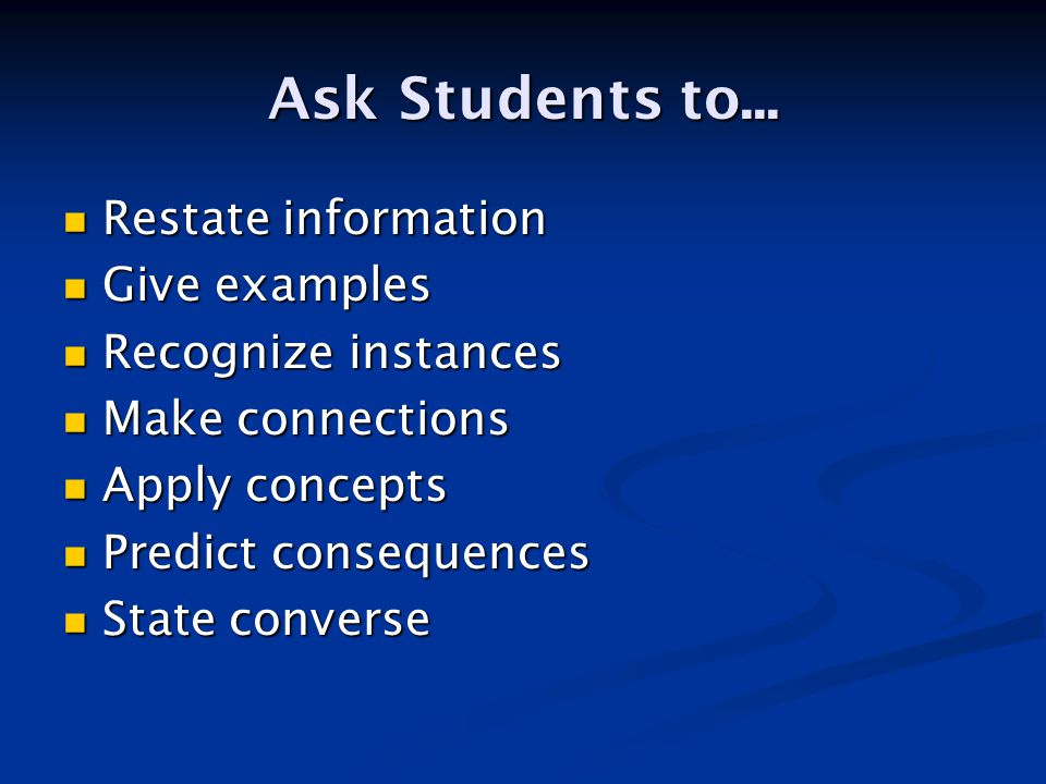 Ask Students to...