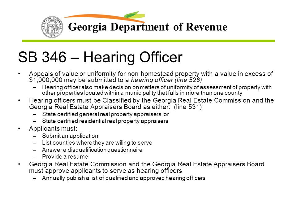 Georgia Department of Revenue SB 346 – Hearing Officer Appeals of value or uniformity for non-homestead property with a value in excess of $1,000,000