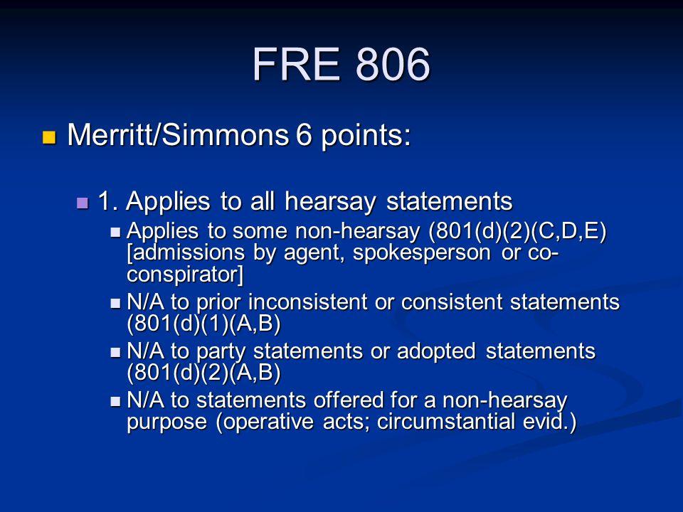 FRE 806 Merritt/Simmons 6 points: Merritt/Simmons 6 points: 1.
