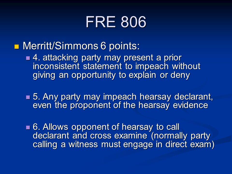 FRE 806 Merritt/Simmons 6 points: Merritt/Simmons 6 points: 4.