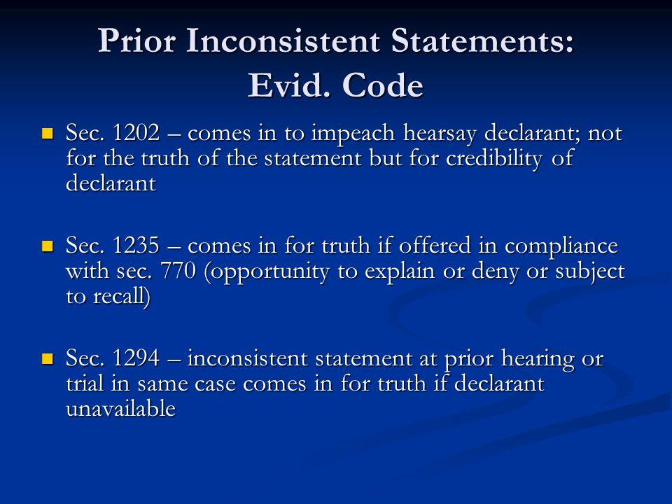 Prior Inconsistent Statements: Evid. Code Sec.