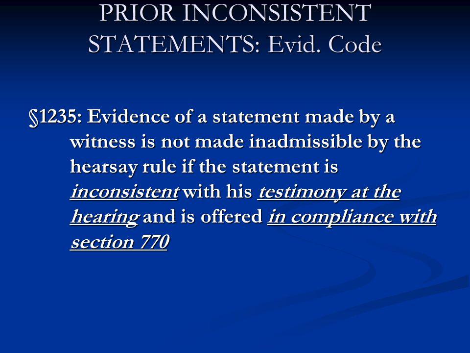 PRIOR INCONSISTENT STATEMENTS: Evid.