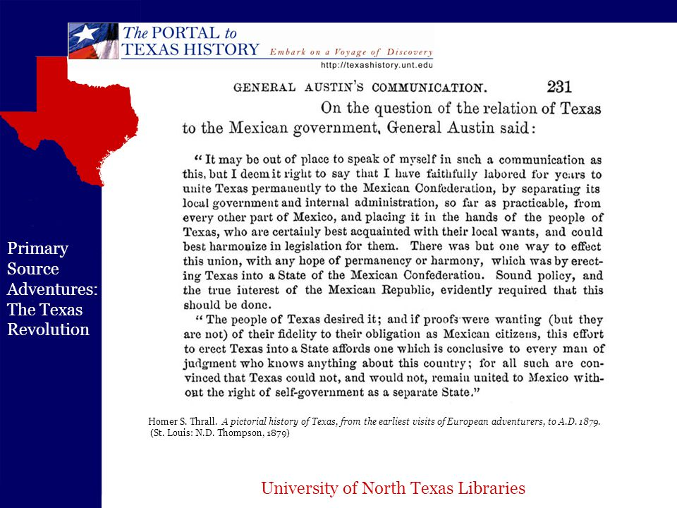 University of North Texas Libraries Primary Source Adventures: The Texas Revolution Homer S.
