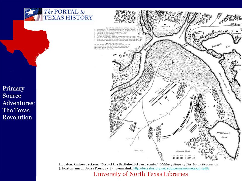 University of North Texas Libraries Primary Source Adventures: The Texas Revolution Houston, Andrew Jackson.