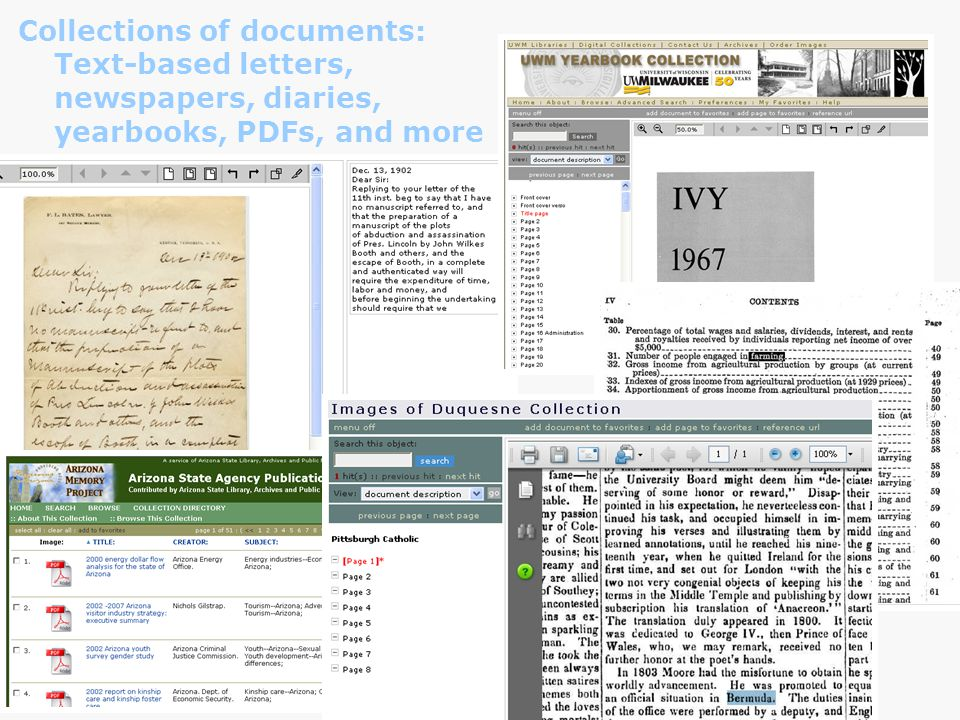 Collections of documents: Text-based letters, newspapers, diaries, yearbooks, PDFs, and more