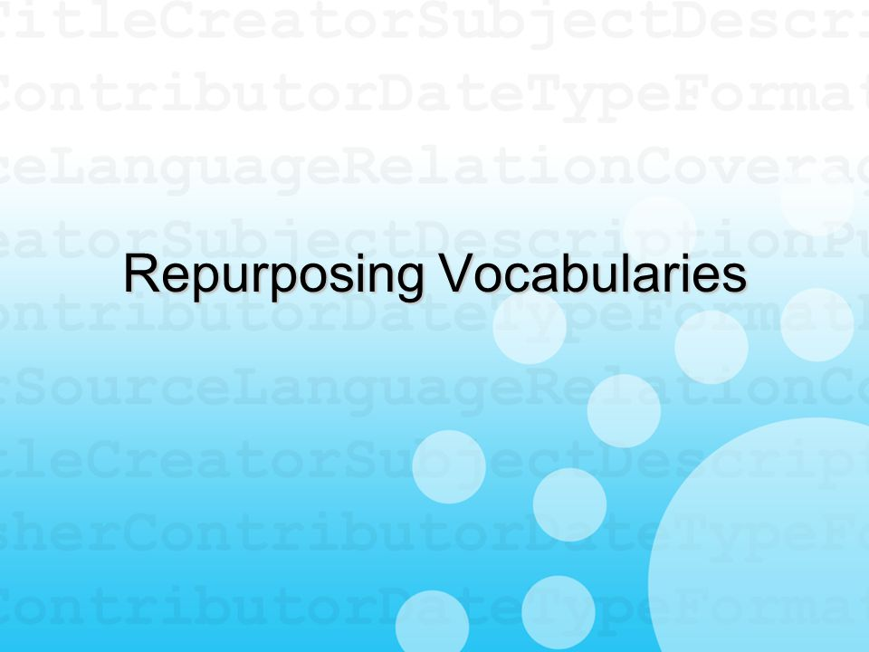 Repurposing Vocabularies
