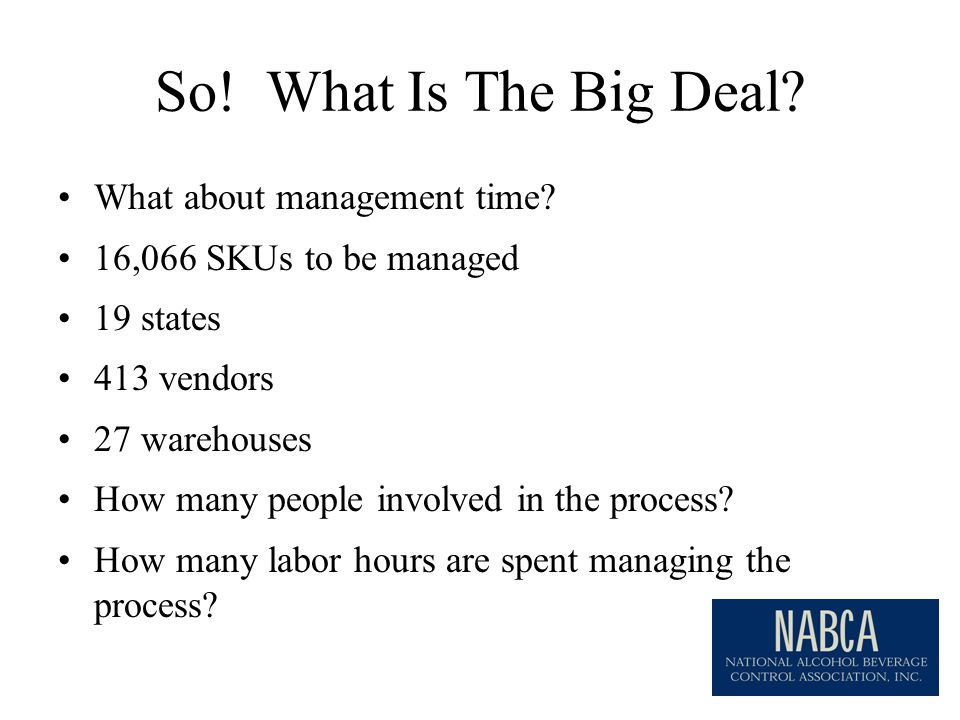 So. What Is The Big Deal. What about management time.