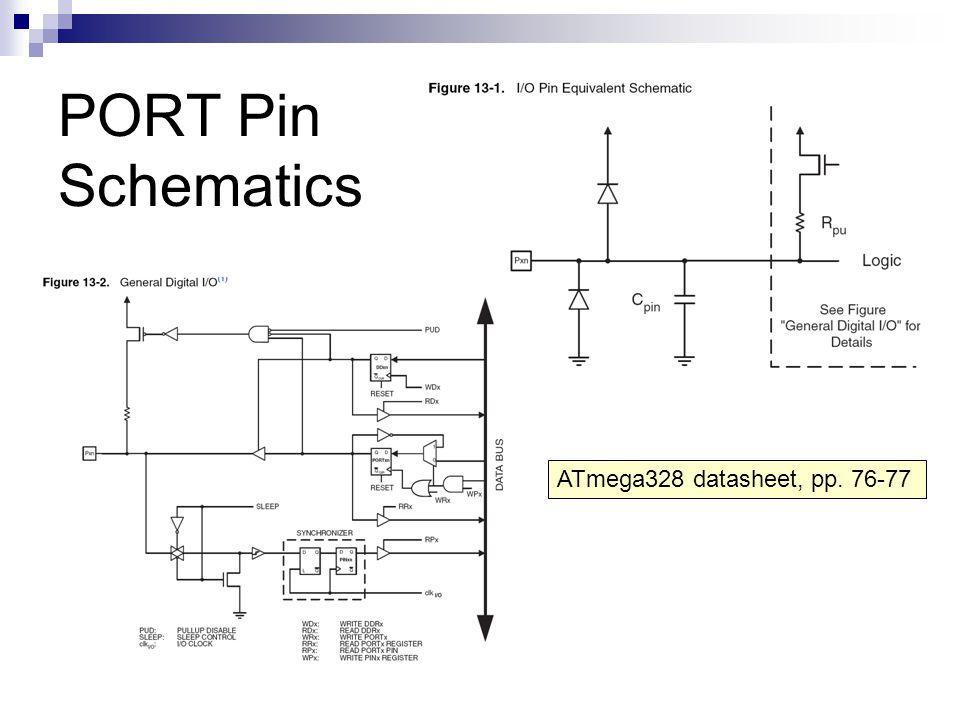 PORT Pin Schematics ATmega328 datasheet, pp. 76-77