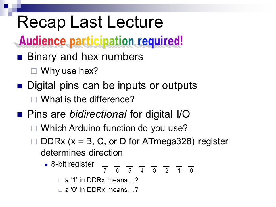 Recap Last Lecture Binary and hex numbers  Why use hex.