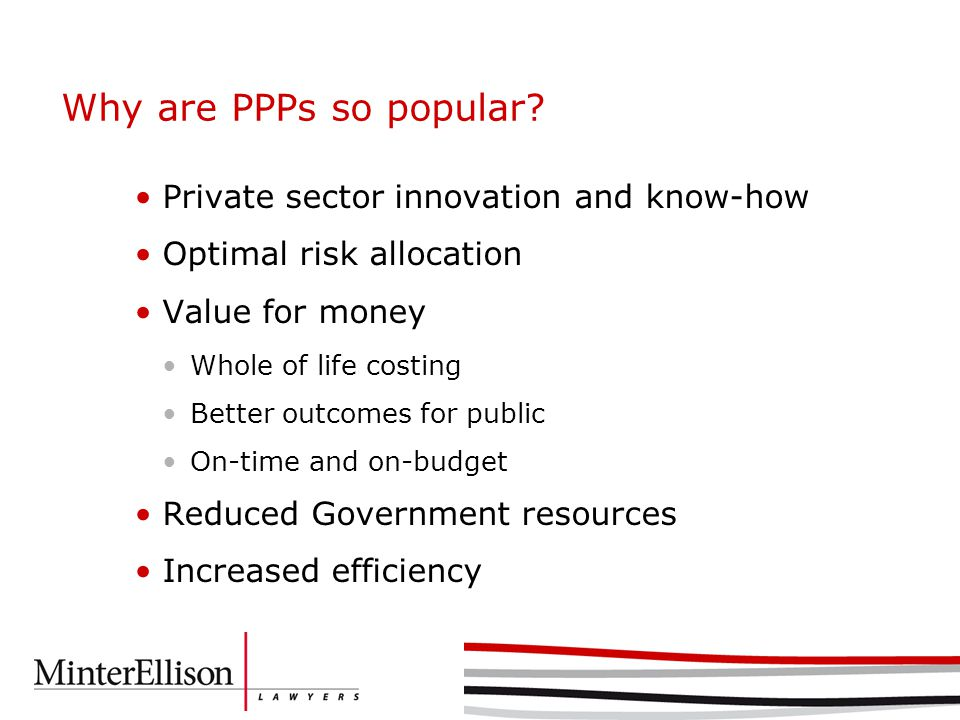 Why are PPPs so popular.