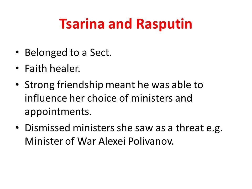 Tsarina and Rasputin Belonged to a Sect. Faith healer.