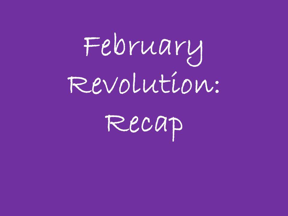 February Revolution: Recap