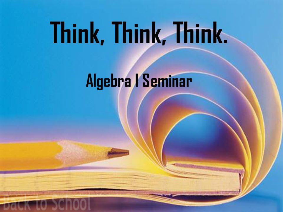 Recap Algebra I Seminar Now You Do It.
