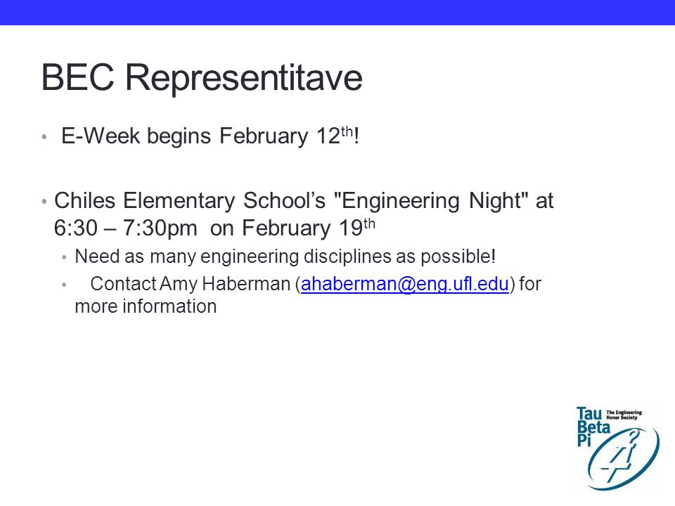 BEC Representitave E-Week begins February 12 th .