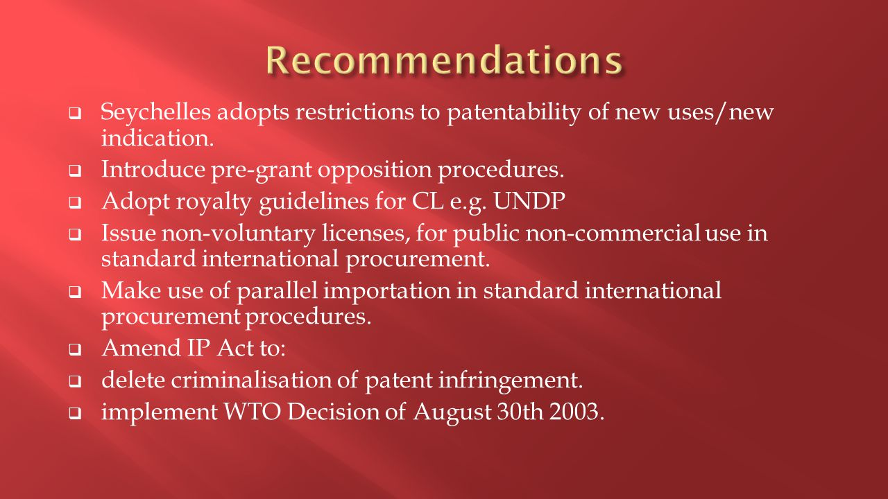  Seychelles adopts restrictions to patentability of new uses/new indication.