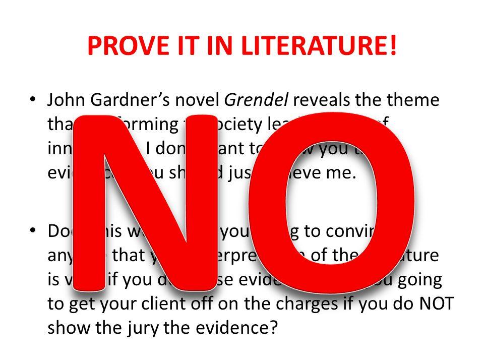 PROVE IT IN LITERATURE.