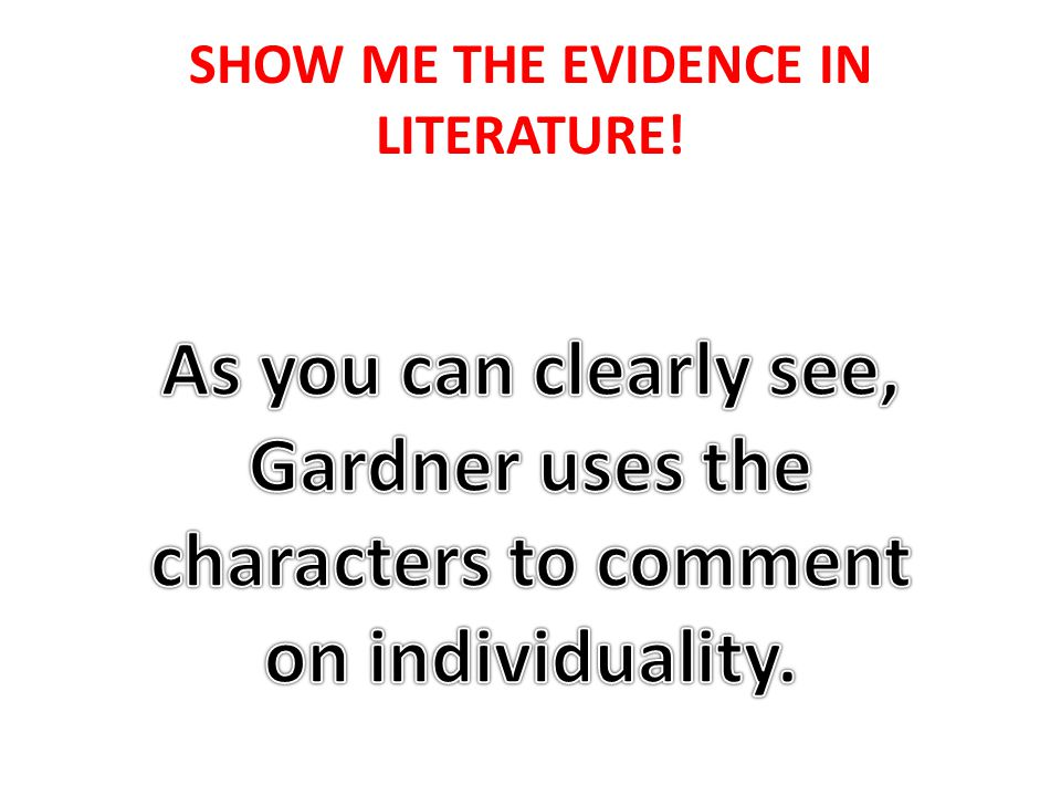 SHOW ME THE EVIDENCE IN LITERATURE.