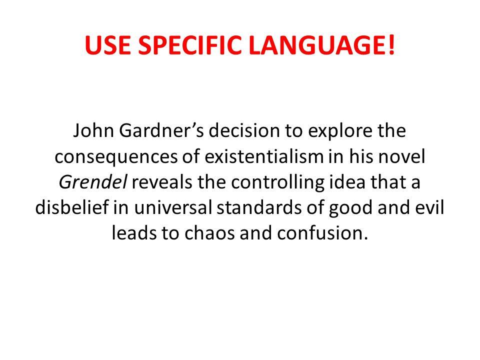 USE SPECIFIC LANGUAGE.