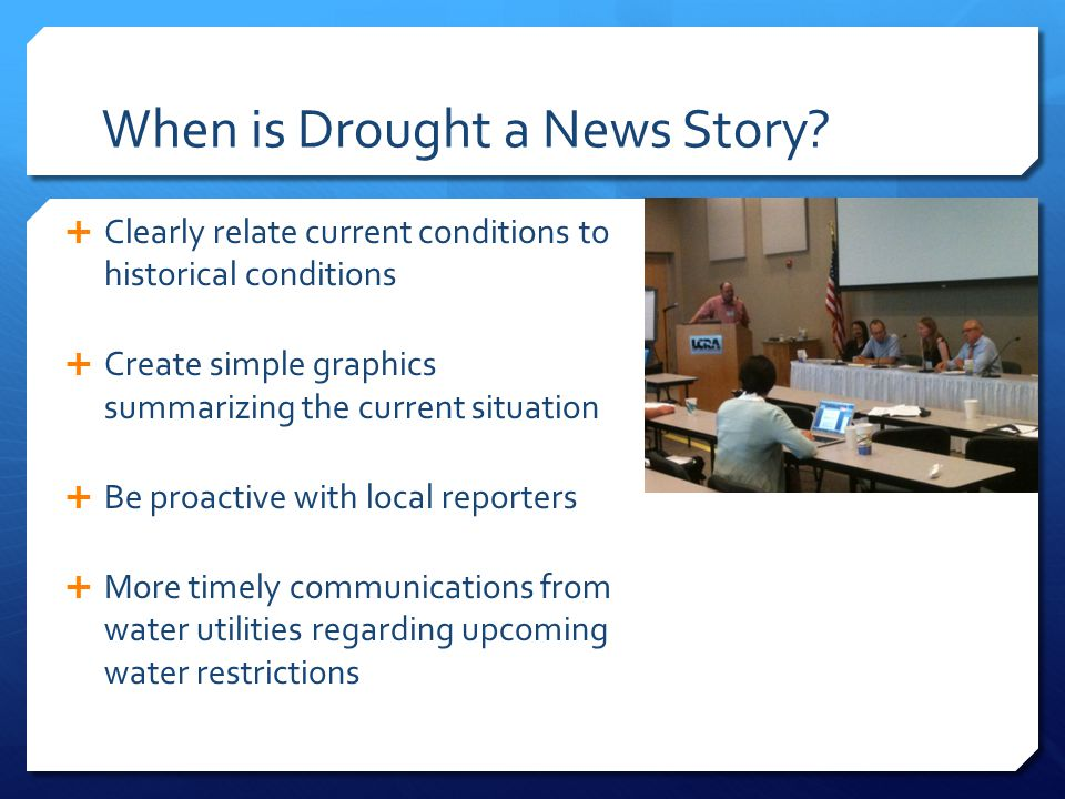When is Drought a News Story.