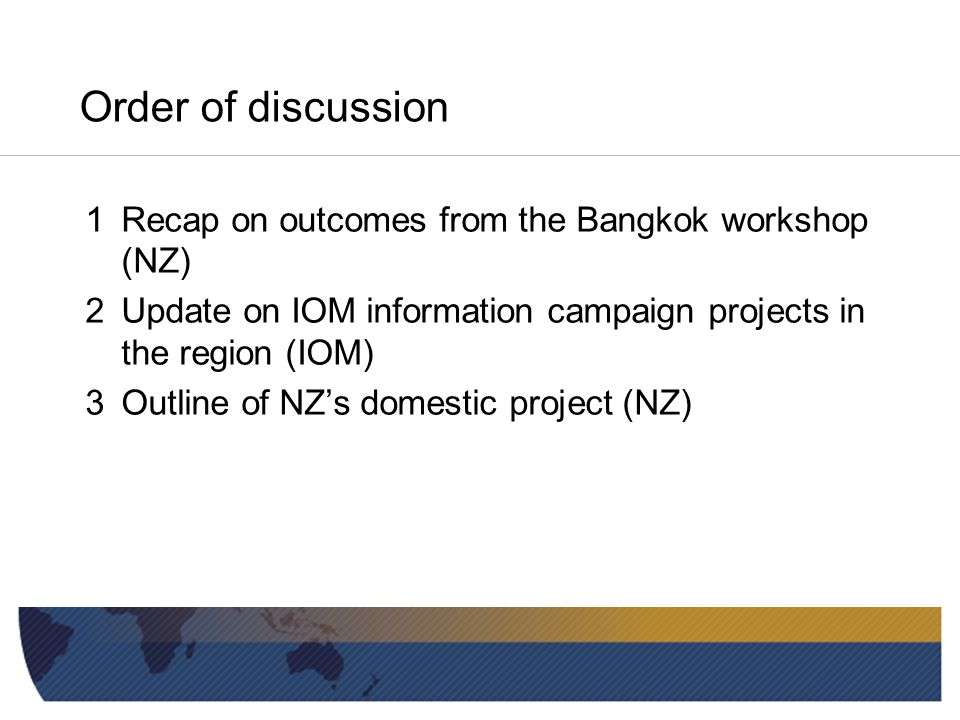 Part 1 Recap on outcomes from the Bangkok workshop on Best Practice Information Campaigns to Combat People Smuggling (NZ)