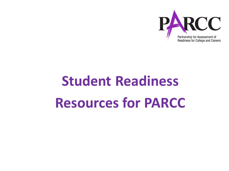 Student Readiness Resources for PARCC