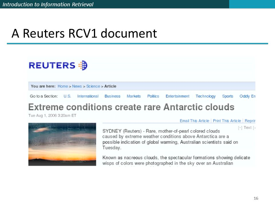 Introduction to Information Retrieval 16 A Reuters RCV1 document 16