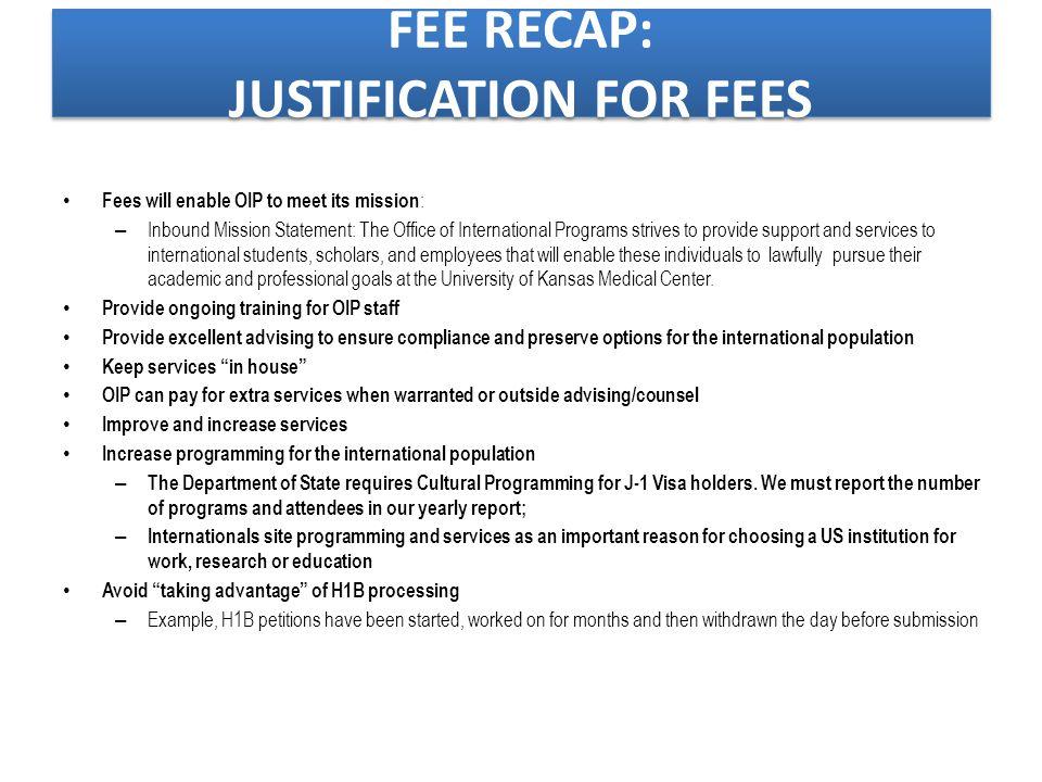 FEE RECAP: INSTITUTIONAL BENCHMARKING Institution H1-B Fee University of California Berkeley http://international office.berkeley.edu /students/new/che ck-in_fall 2000, TN $420, University of Michigan http://international center.umich.edu/i mmig/fvisa/ Initial petition: $1,300 Extension : $1,125 University of Minnesota http://www.isss.um n.edu/H1BEmploy ment/GovProcesses.html$1,100 University of Montana http://www.monta na.edu/internation al/isss/documents/ Feesmemo11.7.13.