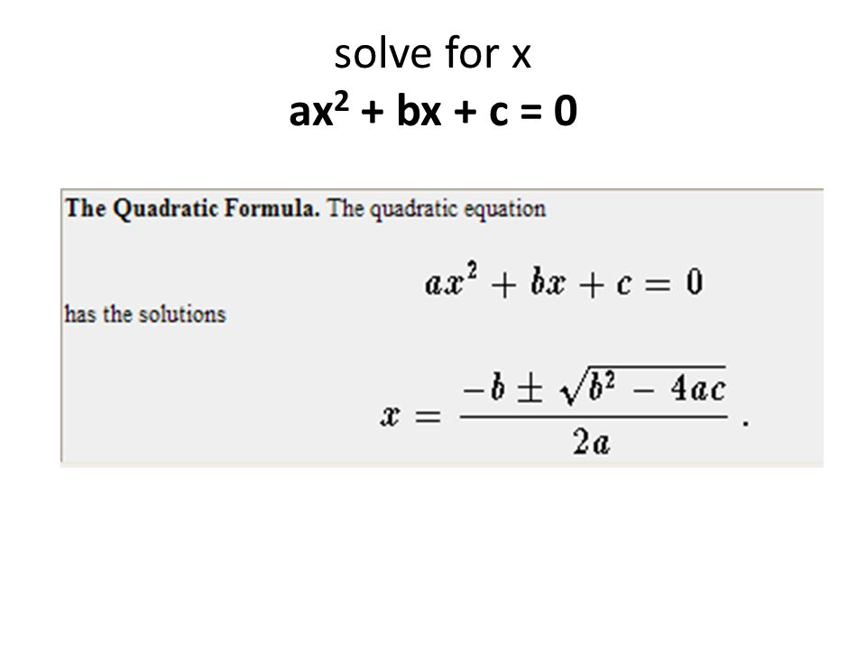 solve for x ax 2 + bx + c = 0