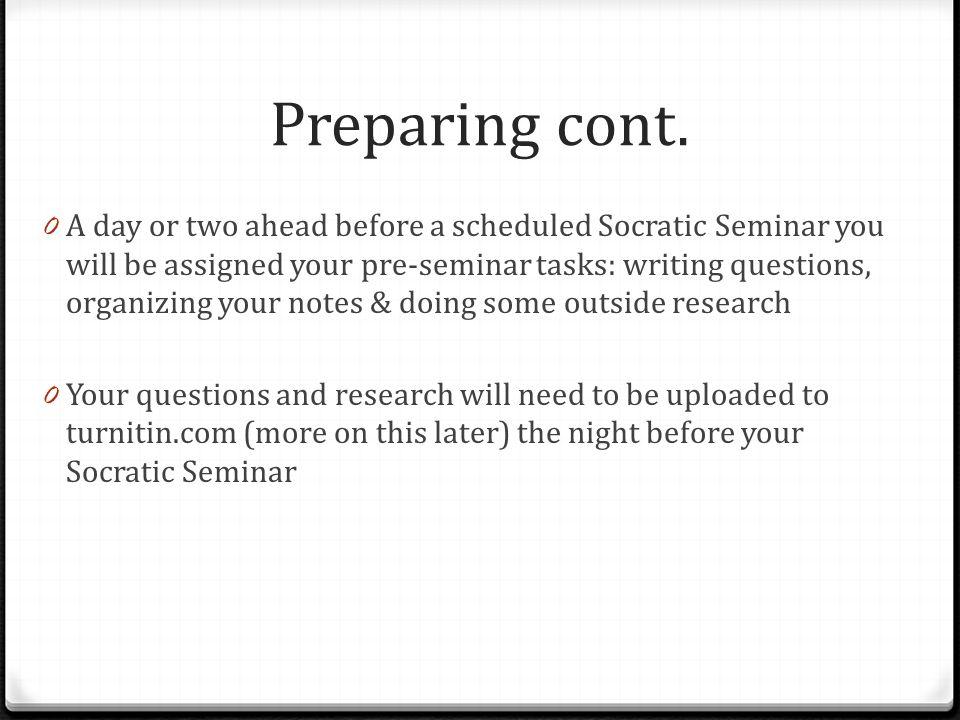 Preparing cont.