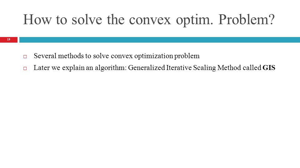 How to solve the convex optim. Problem.