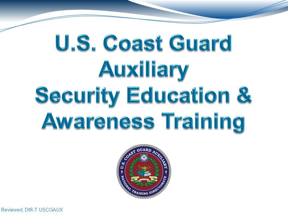 Reviewed, DIR-T USCGAUX 12 Additional Information 1.U.S.