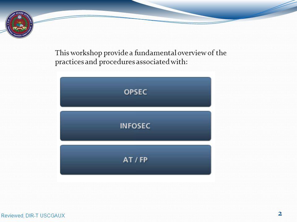 Reviewed, DIR-T USCGAUX 13 INFOSEC - Information Security