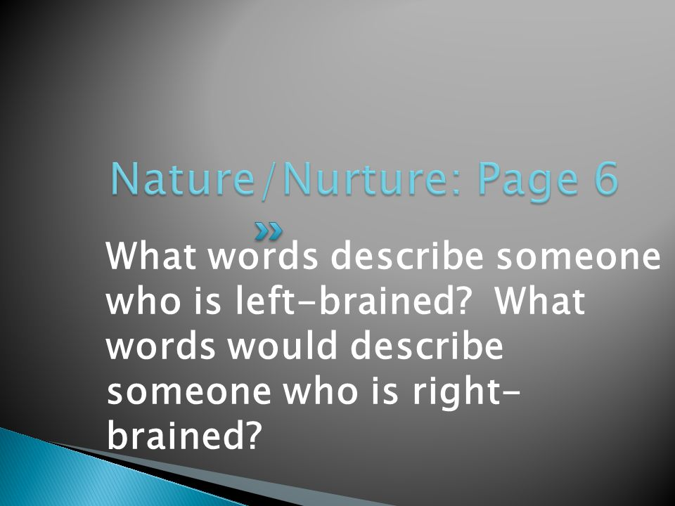 What words describe someone who is left-brained.