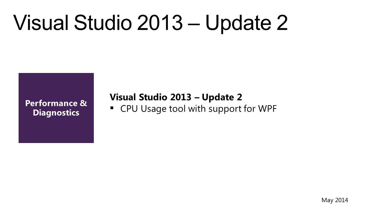 Visual Studio 2013 – Update 3 (CTP 2)  Memory Usage Analyzer now supports WPF & Win32