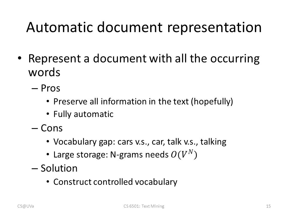 Automatic document representation CS@UVaCS 6501: Text Mining15