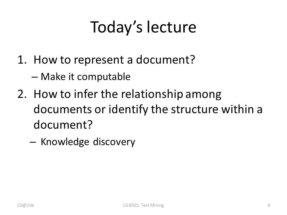Automatic document representation CS@UVaCS 6501: Text Mining15