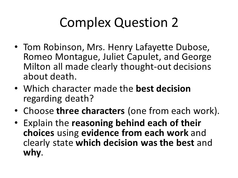 Complex Question 2 Tom Robinson, Mrs.