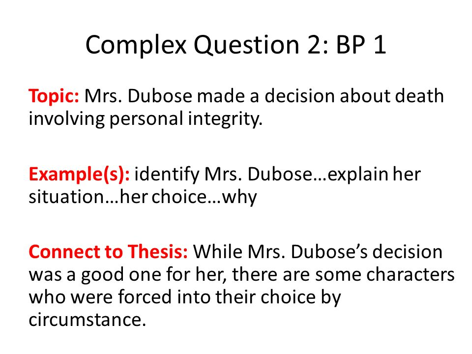 Complex Question 2: BP 1 Topic: Mrs.
