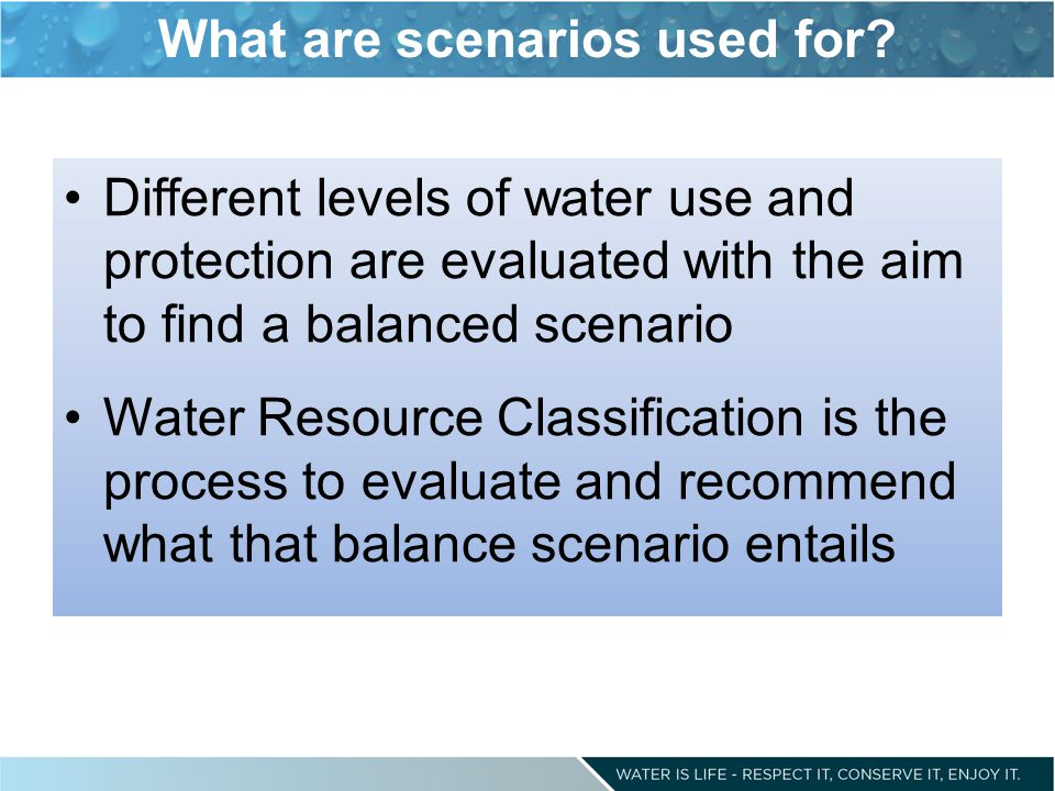 What are scenarios used for.