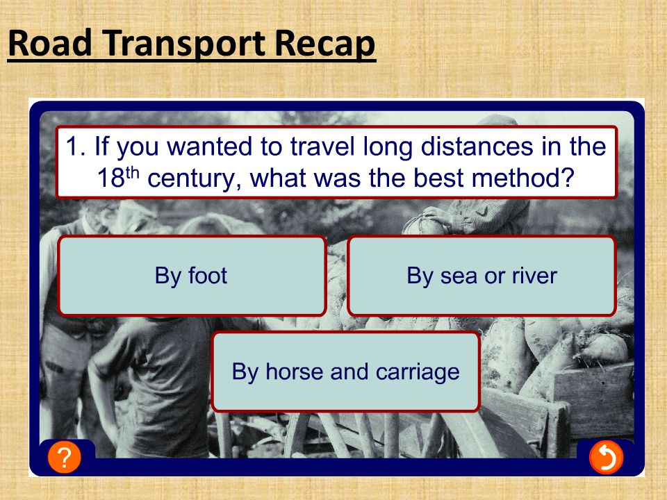 Plenary 1.Who built the first locomotive in 1804.2.Which design won the Rainhill Trials in 1829.