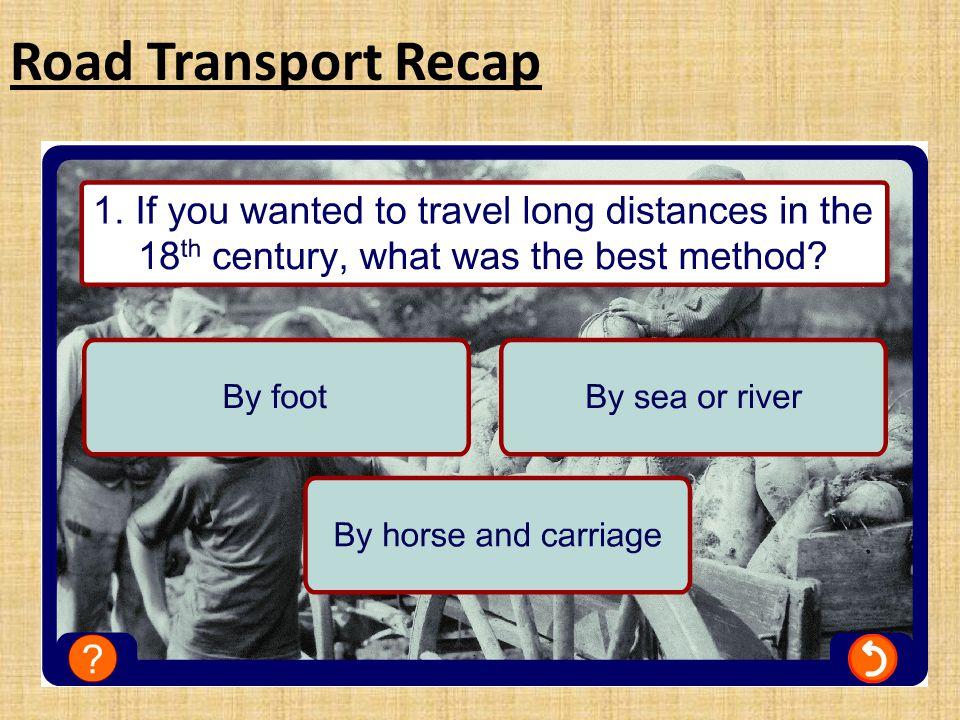 Road Transport Recap
