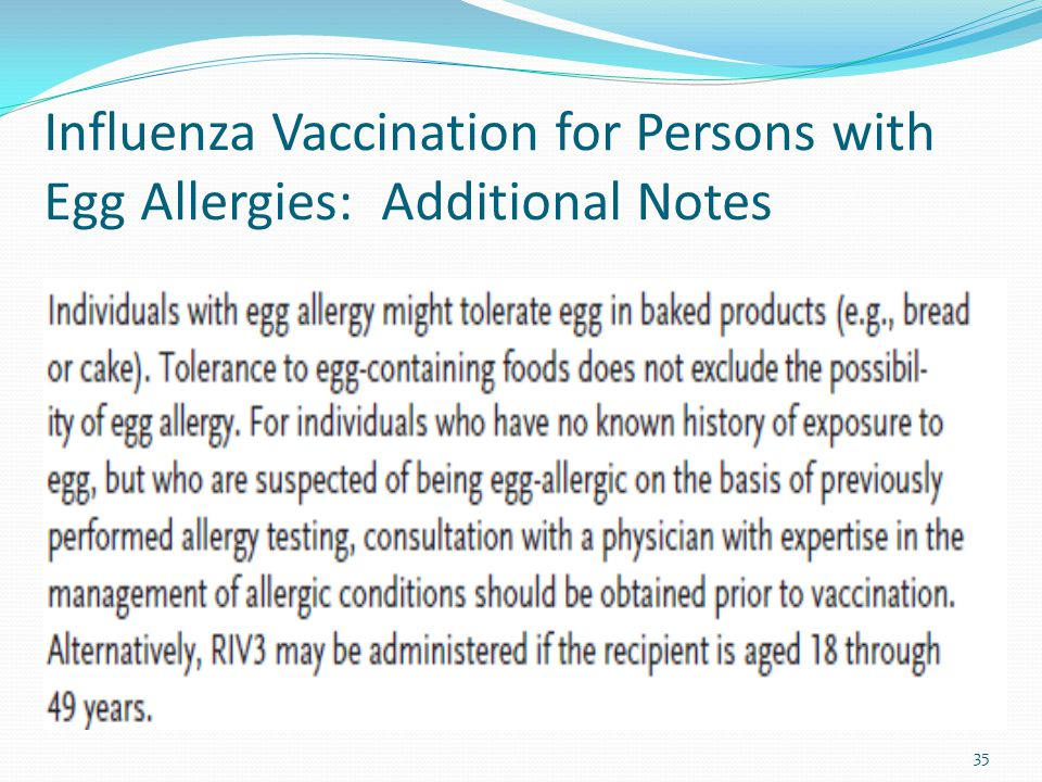 Influenza Vaccination for Persons with Egg Allergies: Additional Notes 35