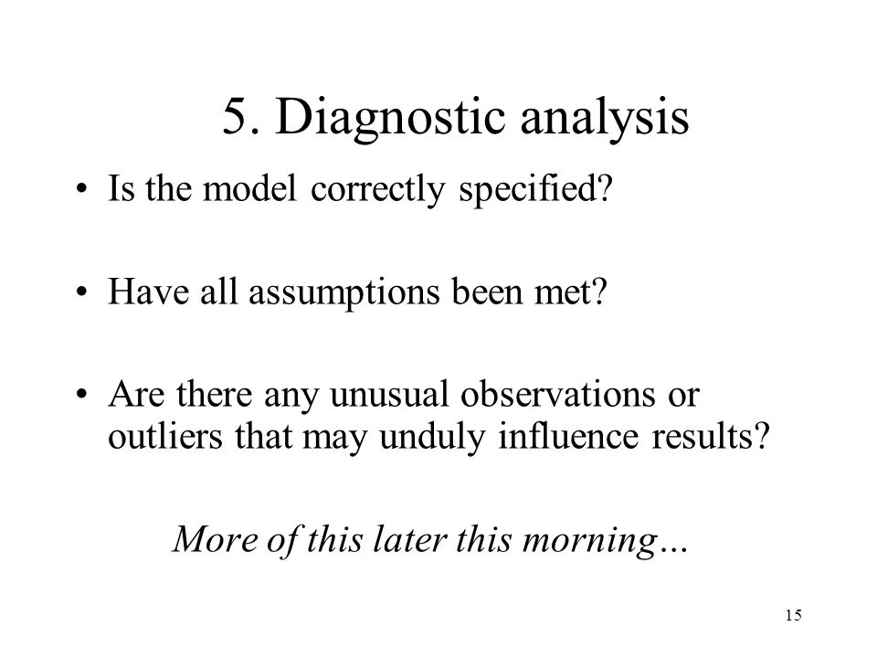 16 6.Hypothesis Testing Is estimate statistically close to a postulated value.